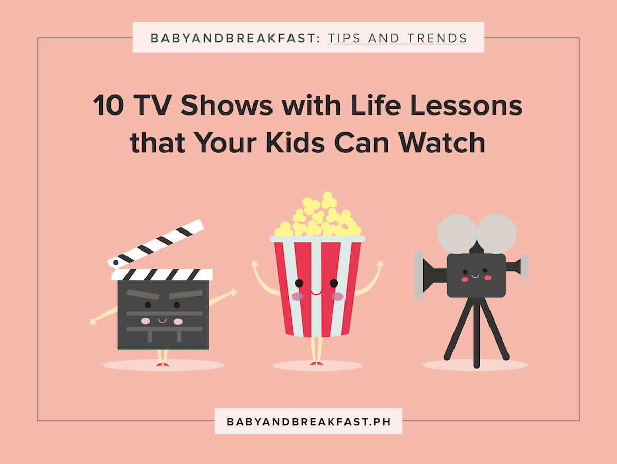 Baby and Breakfast: Tips and Trends 10 TV Shows with Life Lessons that Your Kids Can Watch