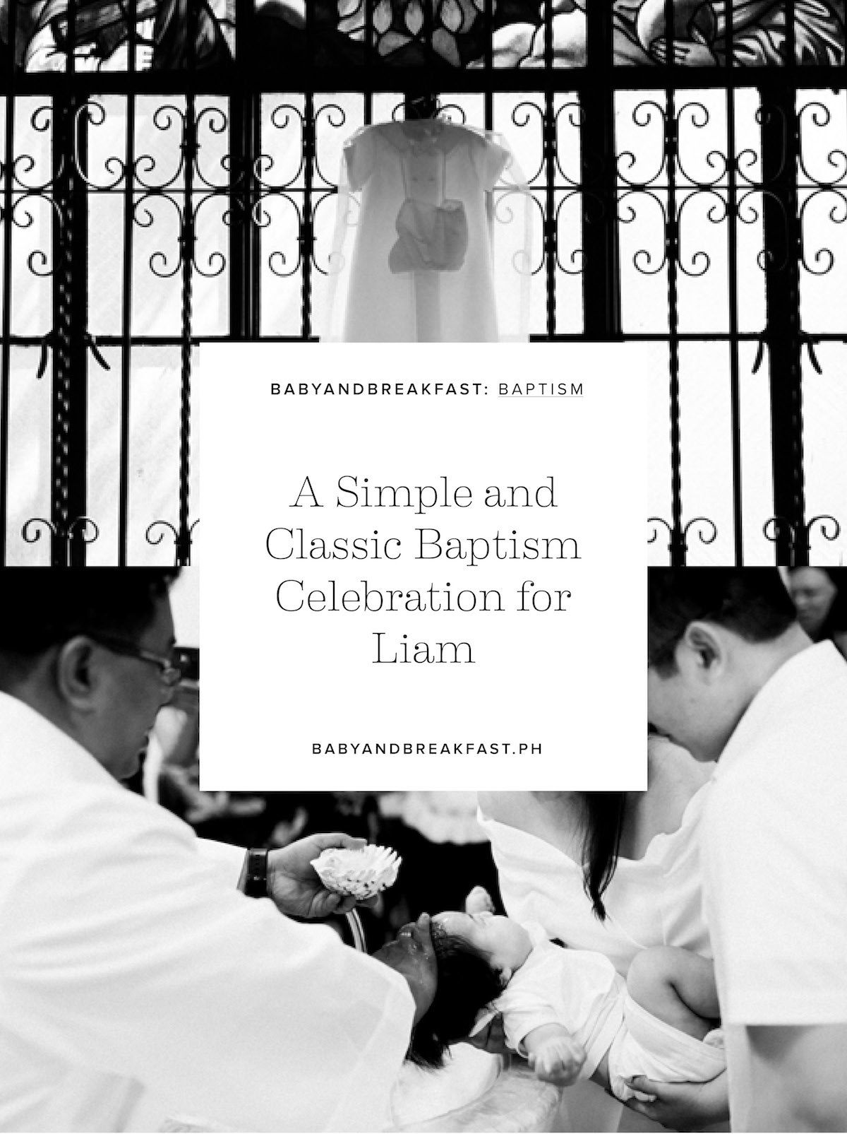 Baby and Breakfast: Boy Parties A Simple and Classic Baptism Celebration for Liam