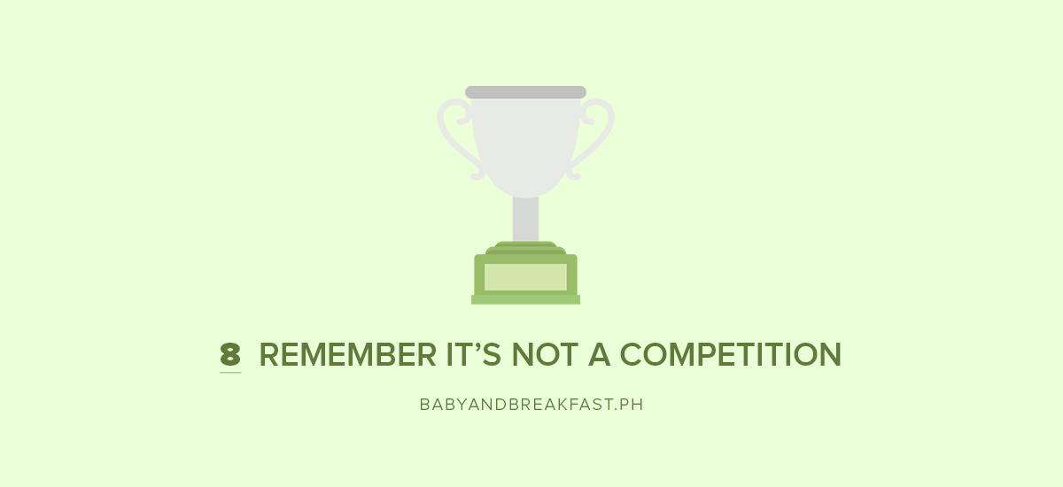 8 Remember it's not a competition