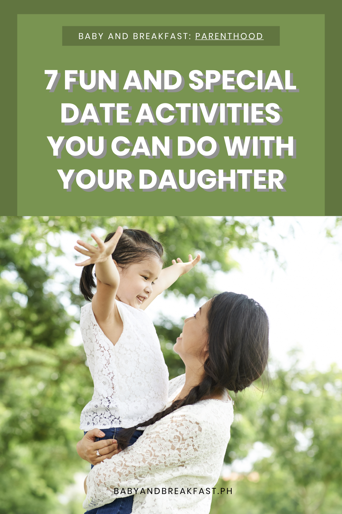 Baby and Breakfast: Parenthood 7 Fun and Special Date Activities You Can Do With Your Daughter