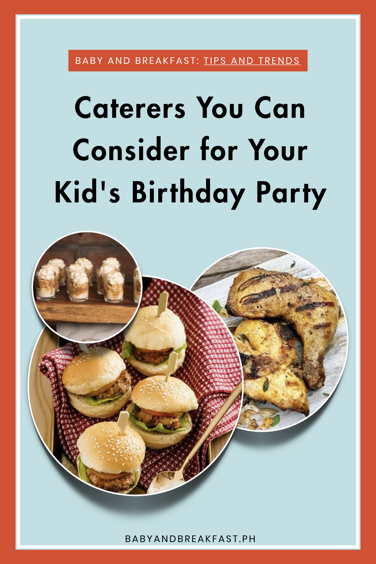 Baby and Breakfast: Tips and Trends Caterers You Can Consider for Your Kid's Birthday Party