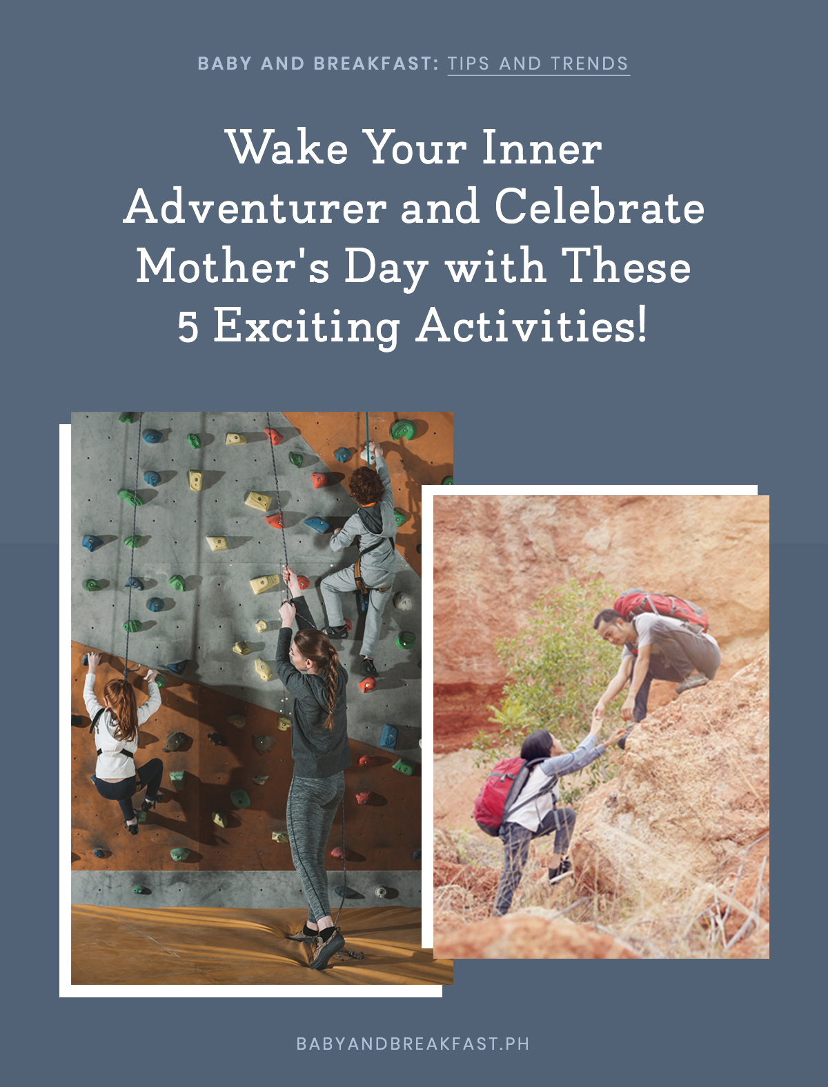 Baby and Breakfast: Tips and Trends Wake Your Inner Adventurer and Celebrate Mother's Day with These 5 Exciting Activities!