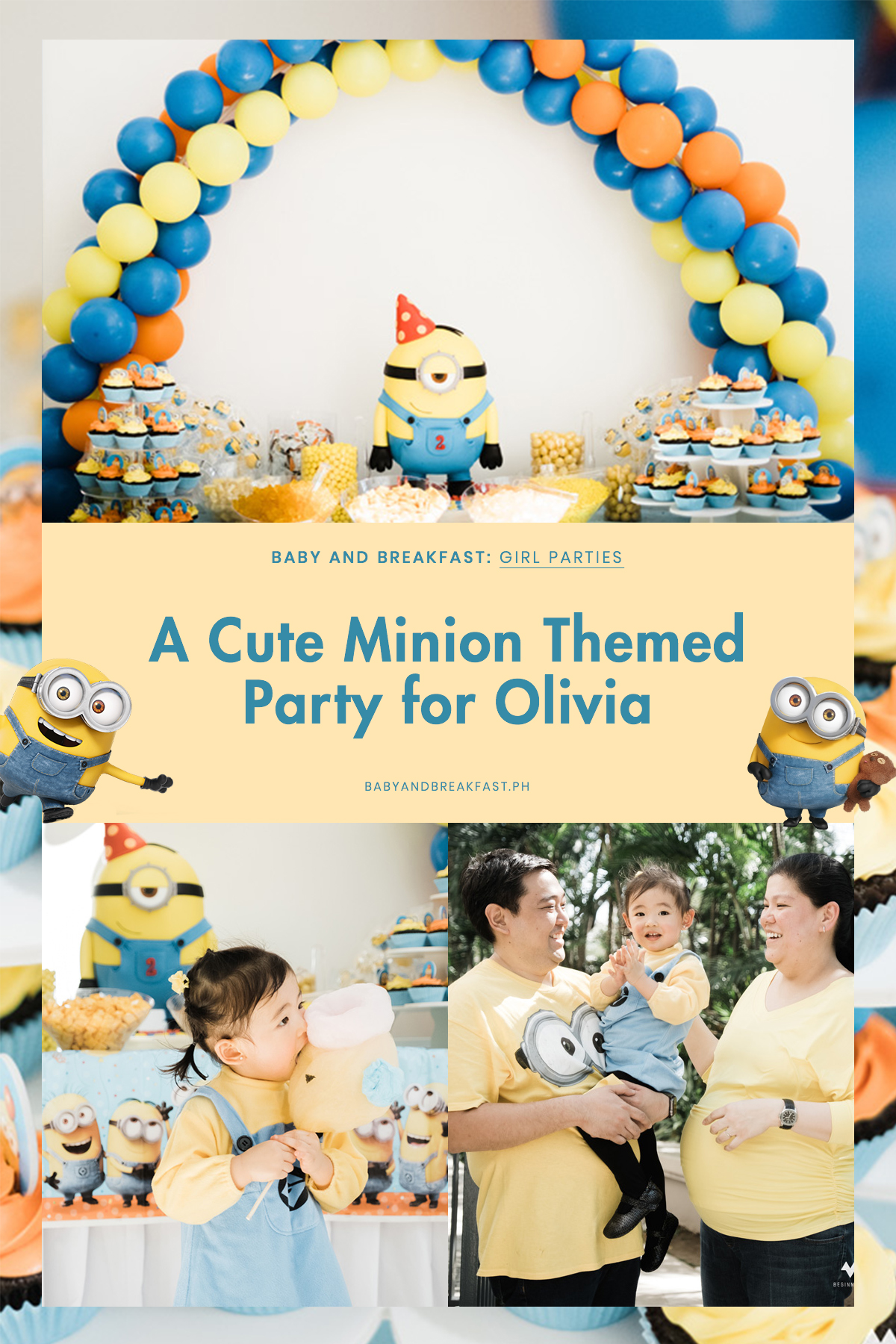Baby and Breakfast: Girl Parties A Cute Minion Themed Party for Olivia