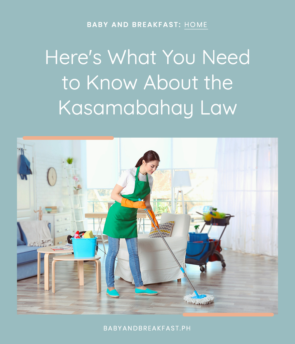 Baby and Breakfast: Home Here's What You Need to Know About the Kasambahay Law