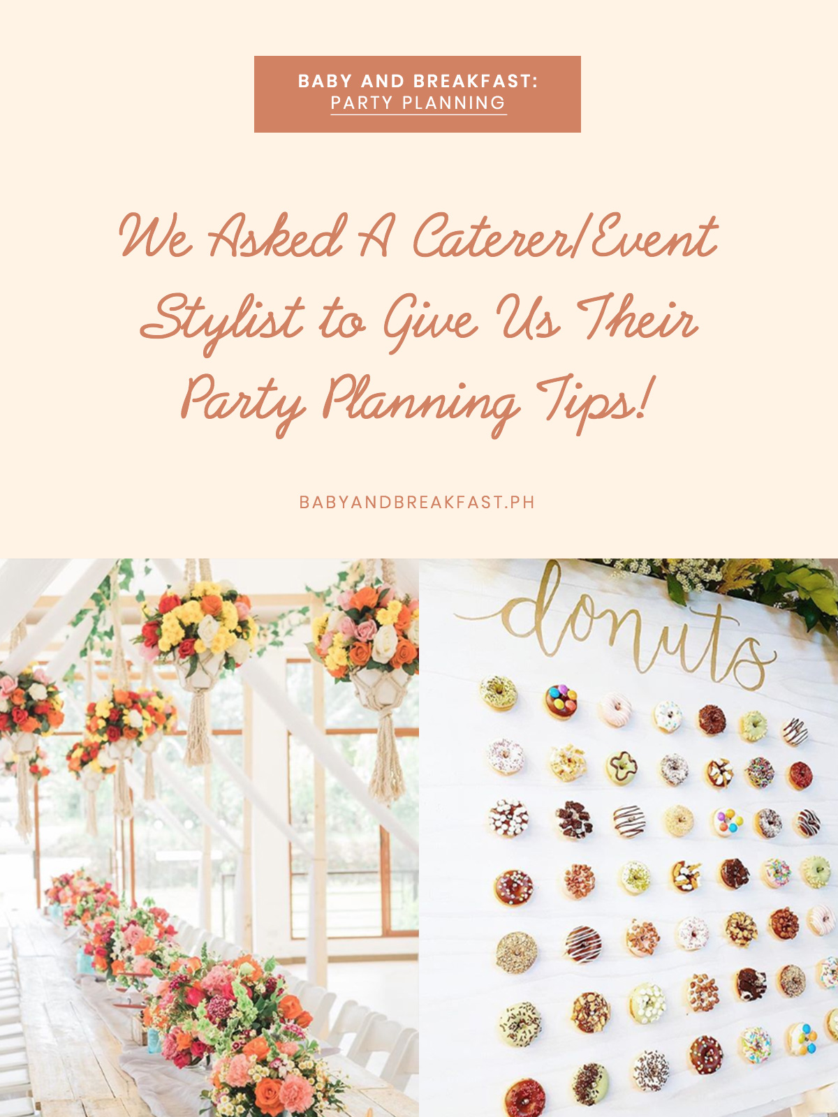 Baby and Breakfast: Party Planning We Asked A Caterer/Event Stylist to Give us Their Party Planning Tips!