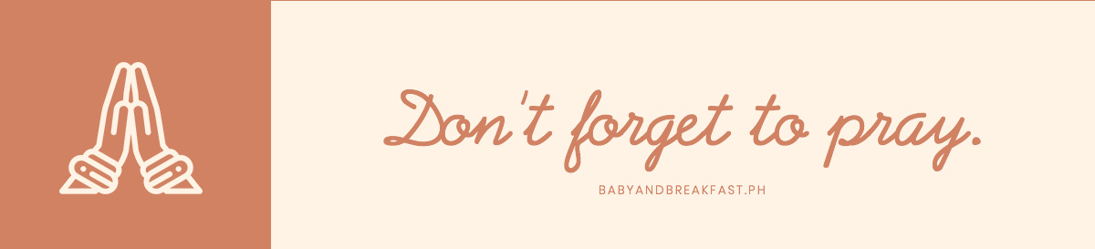 Don't forget to pray.